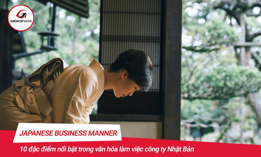 10 nét đặt trưng nổi bật trong văn hóa làm việc công ty Nhật
