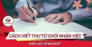 Cách viết thư từ chối nhận việc khéo léo, tế nhị nhất