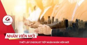 Checklist tiếp nhận nhân viên mới