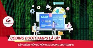 Coding Bootcamp là gì? Lập trình viên có nên học Bootcamps