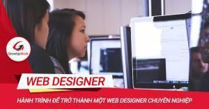 Hành trình để trở thành một Web Designer chuyên nghiệp