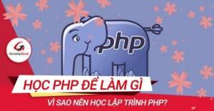 Học PHP để làm gì?