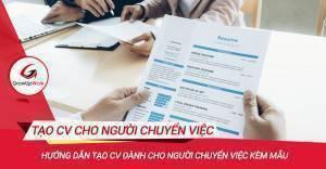 Hướng dẫn tạo CV dành cho người chuyển việc kèm mẫu