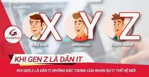 Khi Gen Z là dân IT, những đặc trưng của nhân sự IT thế hệ mới