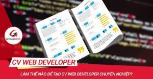 Làm thế nào để tạo CV Web Developer chuyên nghiệp?