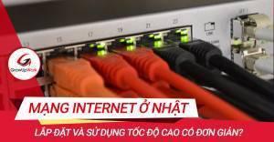Mạng Internet dành cho người sang Nhật làm việc