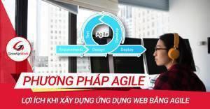 Lợi ích khi xây dựng ứng dụng web bằng phương pháp Agile
