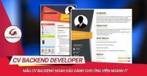 Mẫu CV Backend hoàn hảo dành cho ứng viên ngành IT