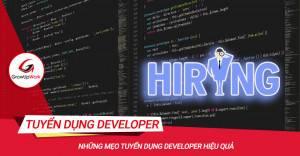 Mẹo tuyển dụng Developer hiệu quả
