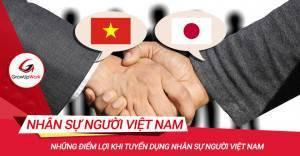 Những điểm lợi khi tuyển dụng nhân sự người Việt Nam