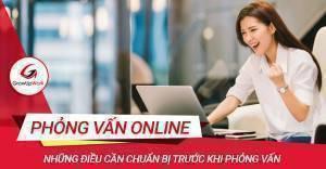 Bí quyết chuẩn bị cho buổi phỏng vấn online