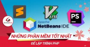 Những phần mềm tốt nhất để lập trình PHP