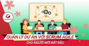 Quản lý dự án với Scrum Agile cho người mới bắt đầu
