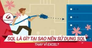 SQL là gì? Tại sao nên sử dụng SQL thay vì Excel?