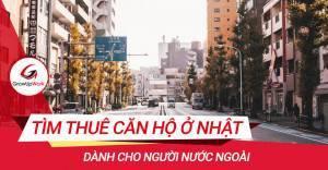 Tìm thuê căn hộ ở Nhật dành cho người nước ngoài