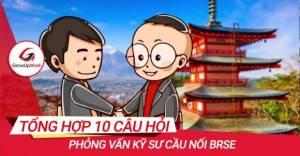 Tổng hợp 10 câu hỏi phỏng vấn kỹ sư cầu nối Brse