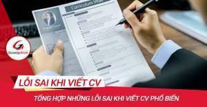 Tổng hợp những lỗi sai khi viết CV phổ biến