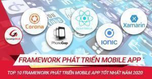 Top 10 Framework phát triển Mobile App tốt nhất năm 2020
