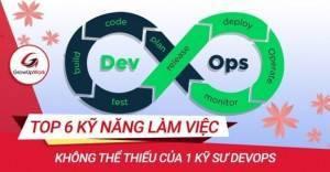Top 6 kỹ năng DevOps mà các công ty luôn tìm kiếm