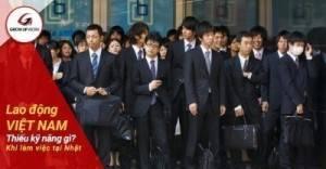 Lao động Việt Nam thường thiếu kỹ năng gì khi làm việc tại Nhật?