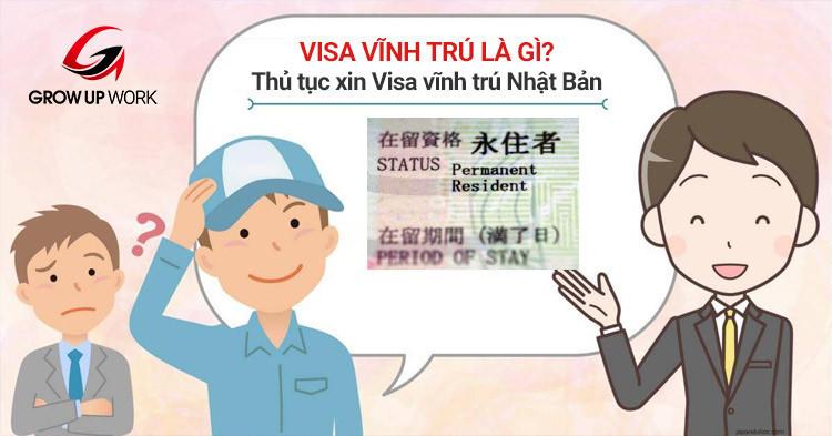 Visa vĩnh trú là gì? Điều kiện và thủ tục xin Visa vĩnh trú Nhật Bản