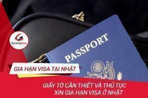 Những giấy tờ cần thiết và thủ tục xin gia hạn Visa ở Nhật 2020
