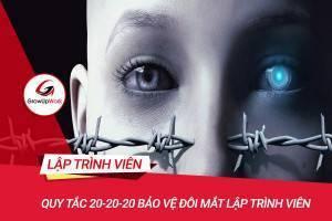 Áp dụng quy tắc 20-20-20 bảo vệ đôi mắt Lập trình viên