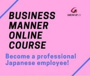 Chiêu sinh Khóa học Japanese Business Manner Online: Khai giảng 09/04/2019